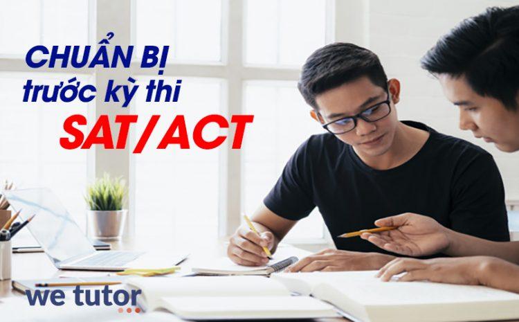 chuẩn bị trước kỳ thi sat/act