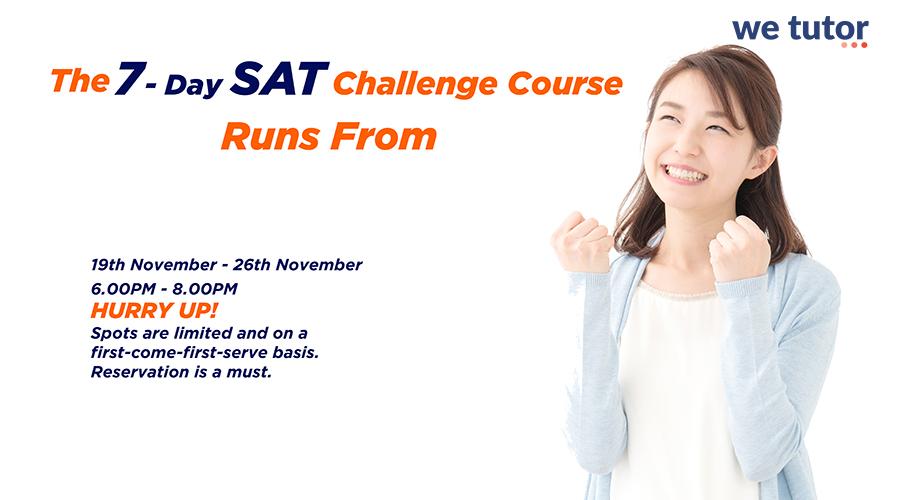 """Học SAT thật dễ dàng với chương trình """"7-Day SAT Challenge"""" cùng we tutor®"""